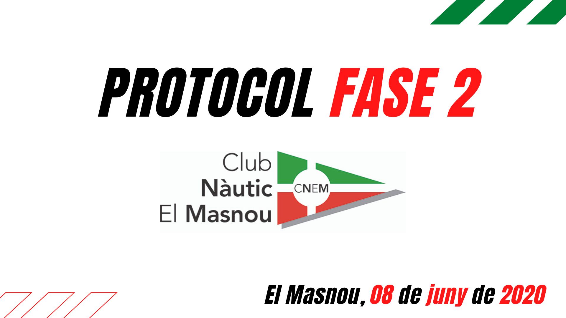 Protocol FASE 2 Club Nàutic El Masnou - cnem, covid19, pandèmia, protocol -